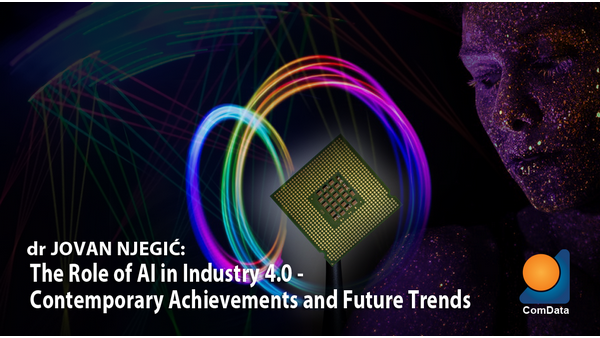 The Role of AI in Industry 4.0 - Contemporary Achievements and Future Trends lecture by dr Jovan Njegic