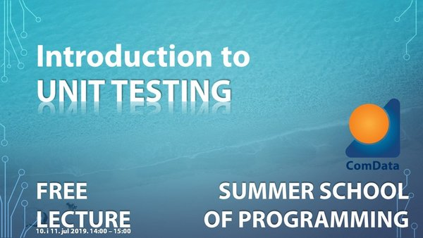 ComData Summer School of  programming - Introduction to Unit testing